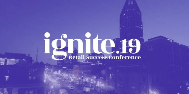 <em>Ignite 2019</em> Had Laser Focus on Retailer Collaboration